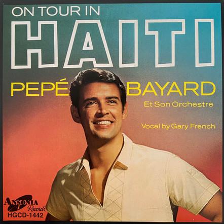 Pepé Bayard et son Orchestre / On Tour in Haiti