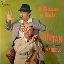 Tin Tan Y Su Carnal Marcelo / A Gozar Y Reir
