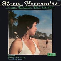 Mario Hernandez y sus Diablos Del Caribe / Bello Amanecer, Vol. 2