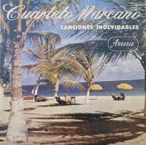 Cuarteto Marcano / Canciones Inolvidables Vol. 1