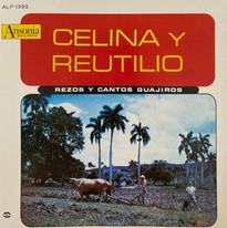 Celina y Reutilio / Rezos Y Cantos Guajiros