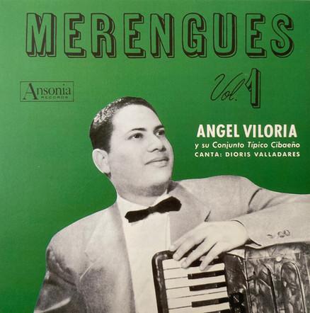 Angel Viloria Y Su Conjunto Típico Cibaeño / Merengues Vol. 1