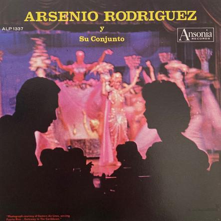 Arsenio Rodríguez / Arsenio Rodríguez Y Su Conjunto
