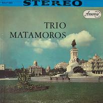 Trio Matamoros / Los Exitos Originales Del Trío Matamoros