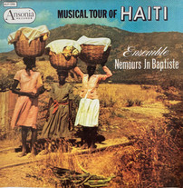 Ensemble Nemours Jn. Baptiste / Musical Tour Of Haiti