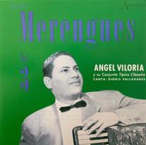 Angel Viloria Y Su Conjunto Típico Cibaeño / Merengues Vol. 3