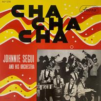 Johnnie Segui And His Orchestra / Cha Cha Cha