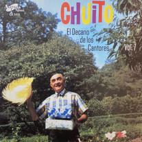 Chuito El De Bayamón / El Decano de los Cantores, Vol. 7