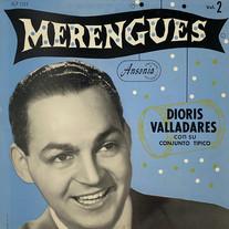 Dioris Valladares con su Conjunto Tipico / Merengues Vol. 2