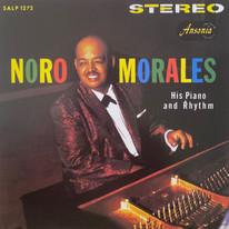 Noro Morales / His Piano And Rhythm