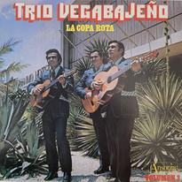 Trio Vegabajeño / La Copa Rota