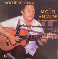 Miguel Alcaide / Noche de Ronda