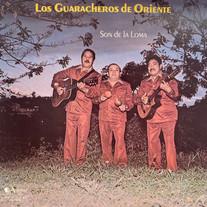Los Guaracheros De Oriente / Son De La Loma