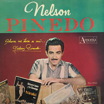 Nelson Pinedo / Ahora me toca a mí...