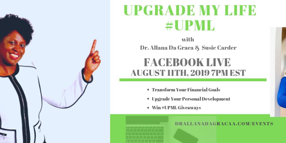 #UPML: Wealth Is My Birth Right