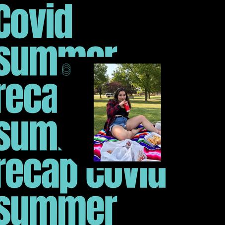 COVID Summer Recap