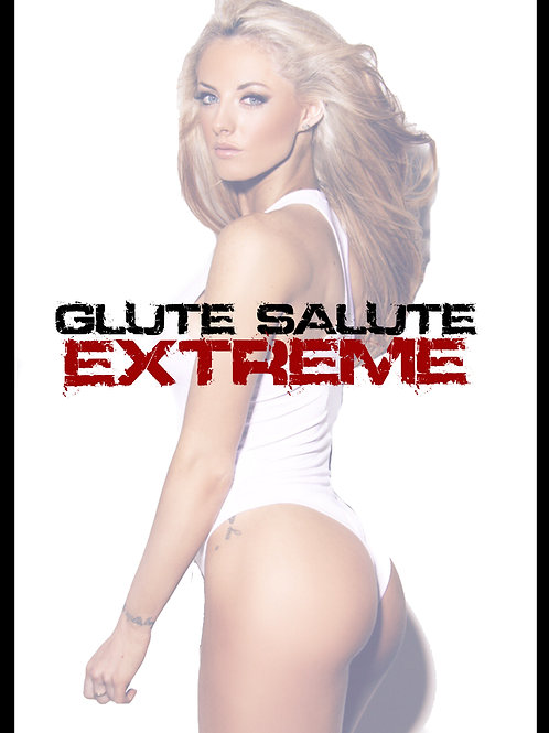 Glute Salute Extreme