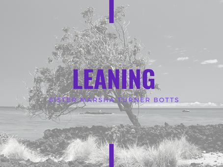 Lent 2021: Leaning by Marsha Botts