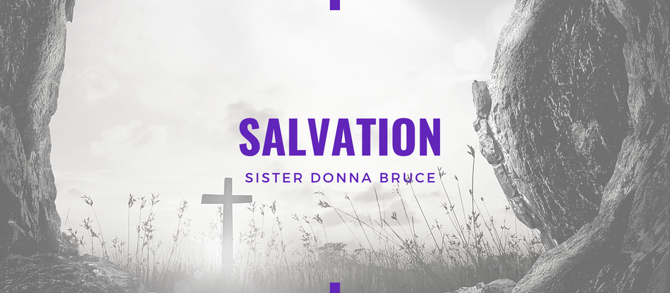 Lent 2021: Salvation is God's Business by Donna Bruce