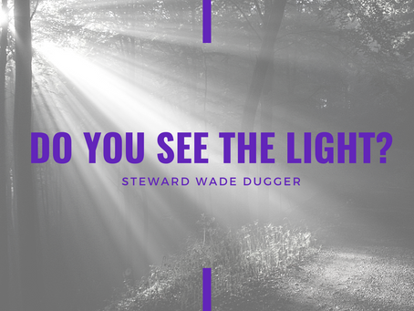 Advent 2020: Do You See the Light? by Wade Dugger
