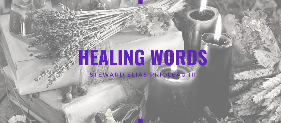 """Lent 2021: Healing Words by Elias """"Pete"""" Prioleau III"""