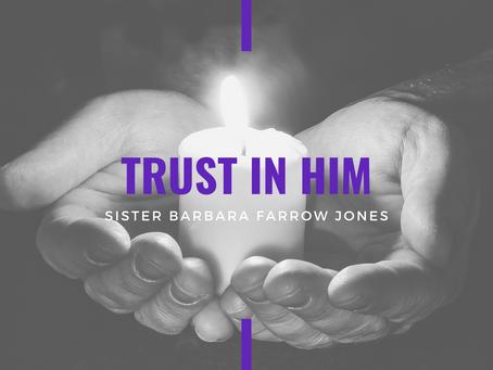 Advent 2020: Trust in Him by Barbara Jones