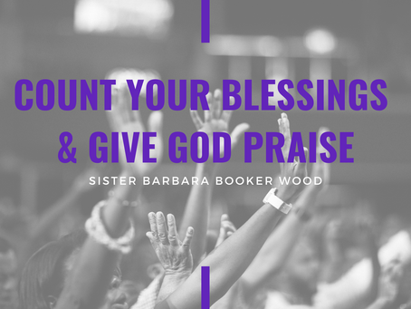 Advent 2020: Count Your Blessings & Give God Praise by Barbara Booker Wood