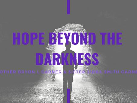 Lent 2021: Hope Beyond the Darkness by Bryon & Sidra Garner