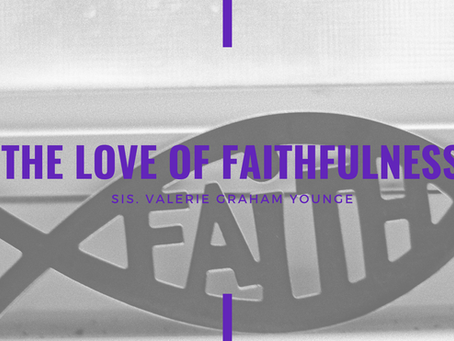 Advent 2020: The Love of Faithfulness by Valerie Graham Younge