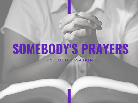 Advent 2020: Somebody's Prayers by Judith Watkins