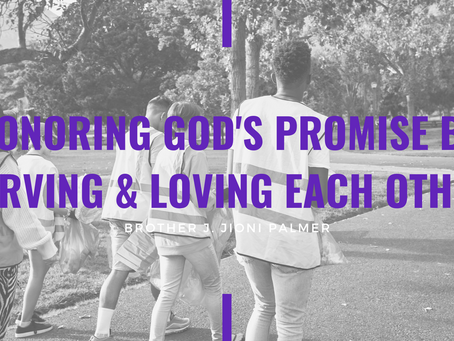Advent 2020: Honoring God's Promise by Serving and Loving Each Other by J.Jioni Palmer