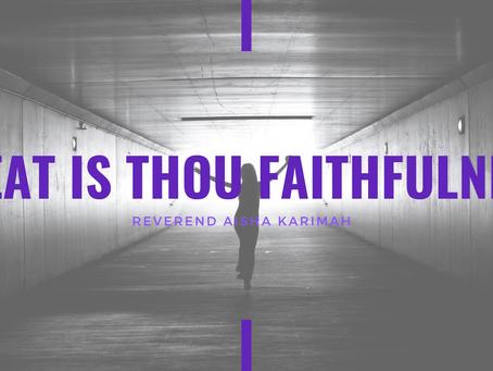 Lent 2021: Great Is Thou Faithfulness by Reverend Aisha Karimah