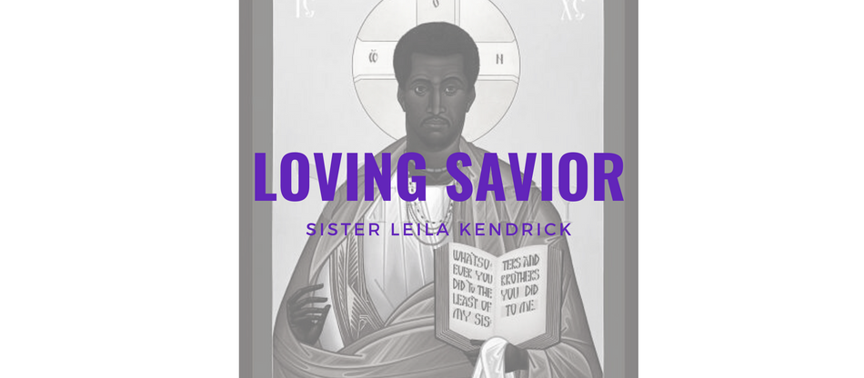 Lent 2021: The Love of A Loving Savior by Leila M. Kendrick
