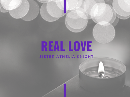 Lent 2021: Real Love by Athelia Knight