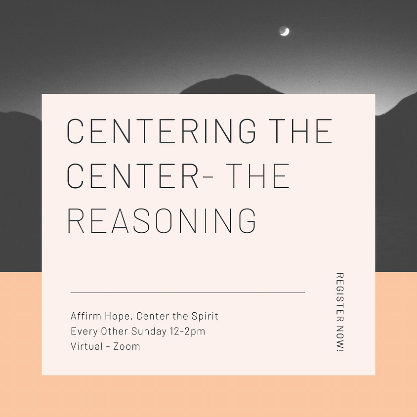 Centering the Center - The Reasoning