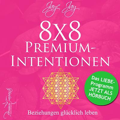 Hörbuch 8x8 Premiumintentionen BEZIEHUNGEN glücklich leben