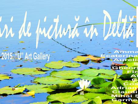 """""""Întâlniri de pictură în Deltă"""" expoziție la U Art Gallery"""