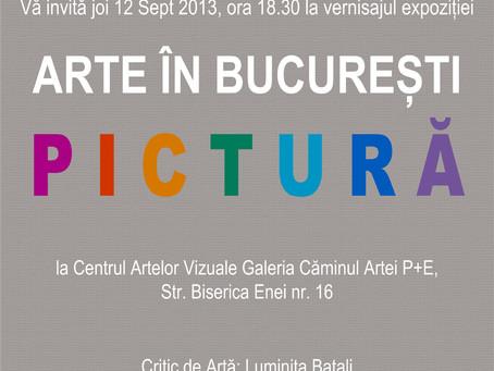 """""""Arte in Bucuresti"""", expozitie de pictura la Centrul Artelor Vizuale  Galeria Caminul ar"""