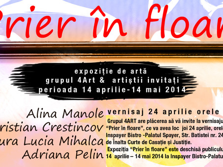 """Expoziția colectivă de arte plastice """"Prier in floare"""" @palatul Spayer"""