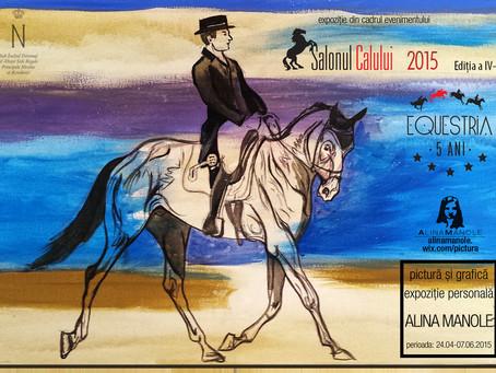 expozitie personala Alina Manole in cadrul evenimentului Salonul Calului 2015 editia a IV-a @ Equest