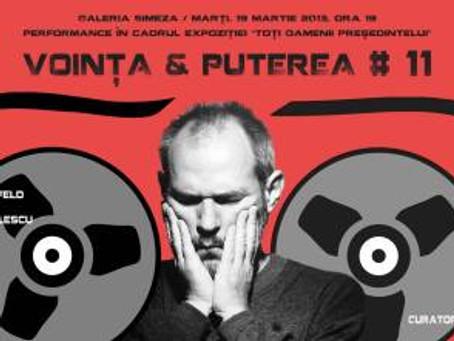 Performance: Voinţa & Puterea # 11 – Mircea Florian