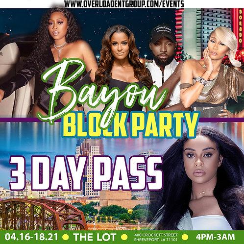 Bayou Block Party: THREE DAY PASS