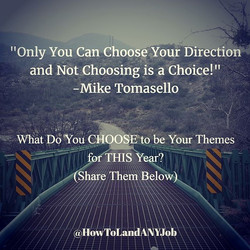 What do you choose to be your themes for the new year_