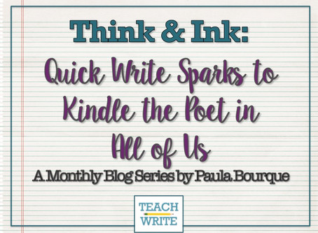 Quick Write Sparks to Kindle the Poet in All of Us by Paula Bourque