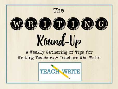 The Writing Round-Up {1.11.20}