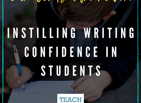 Instilling Writing Confidence in Students by Cathleen Hutter