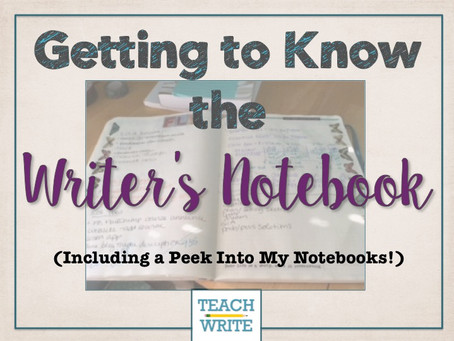 Getting to Know the Writer's Notebook