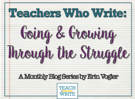 Going & Growing Through the Struggle by Erin Vogler