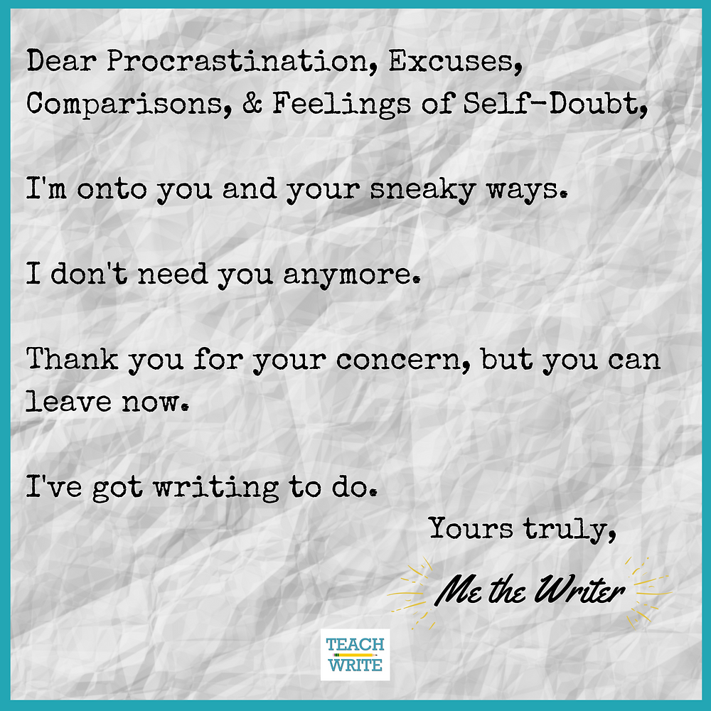 A letter to procrastination, fear, excuses & self-doubt