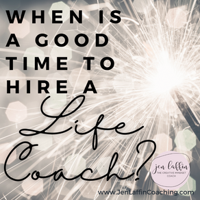 When Is a Good Time to Hire a Life Coach?